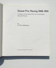 Grand Prix Racing 1906 - 1914 -Taso Mathieoson