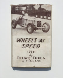 Wheels at Speed - Prince Chula of Thailand