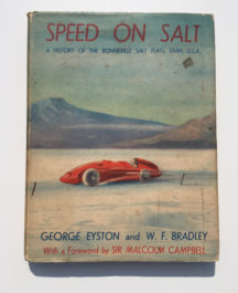 Speed on Salt - George Eyston and W.F. Bradley