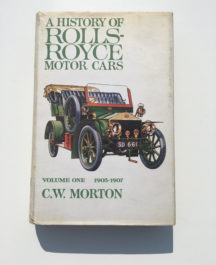 A History of the Rolls-Royce- C. W. Morton