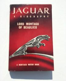 Jaguar A Biography - Lord Montagu of Beaulieu