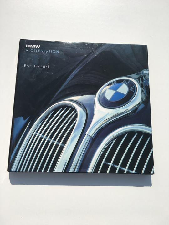 BMW: A Celebration Eric Dymock