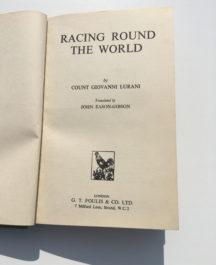 Racing Round the World -Count Giovanni Lurani