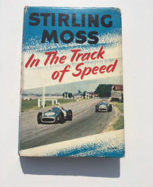 In the Track of Speed-Stirling Moss