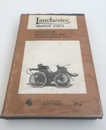 Lanchester Motor Cars - Anthony Bird and Francis Hutton-Stott
