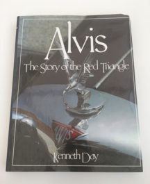 Alvis - The Story of the Red Triangle - Kenneth Day