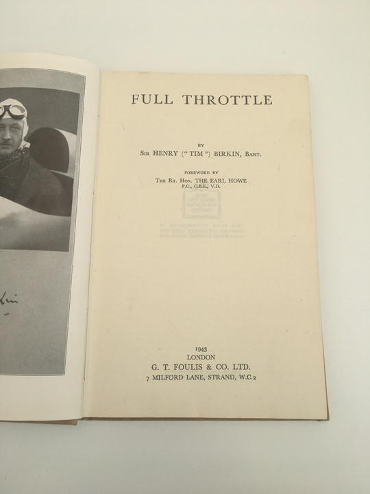 Full Throttle - Sir Henry Birkin
