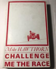 Challenge Me The Race Mike Hawthorn