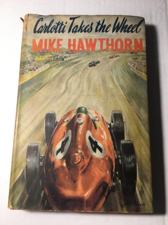 Carlotti Takes the Wheel Mike Hawthorn