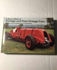 A Source Book of Vintage and Post-vintage Cars G.N. Georgano