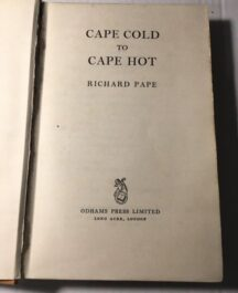 Cape Cold to Cape Hot Richard Pape