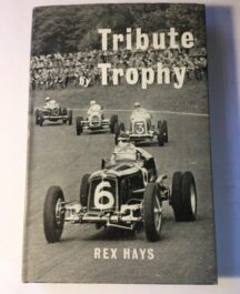 Tribute Trophy Author: Rex HayesDate of Publication: 1958