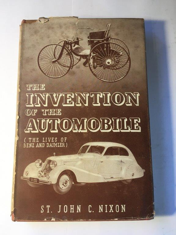 The Invention of the Automobile Author: St. John C. NixonDate of Publication: 1936