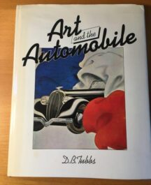 Art and the Automobile Author: D. B. TubbsDate of Publication: 1978