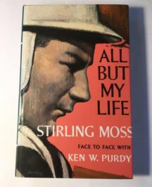 All But my Life Author: Stirling MossDate of Publication: 1973