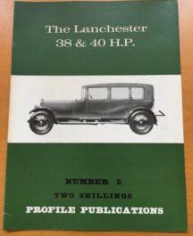 No: 5 - Lanchester 38 & 40 HP Profile Publications 1967